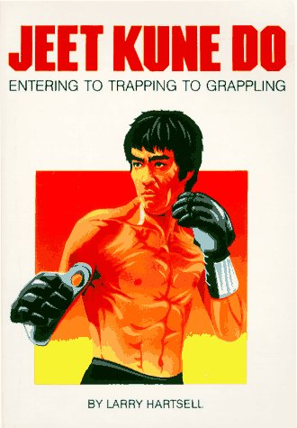 9780865680517: Jeet Kune Do Entering to Trapping to Grappling