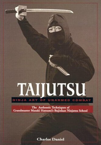 9780865680852: Taijutsu: Ninja Art of Unarmed Combat