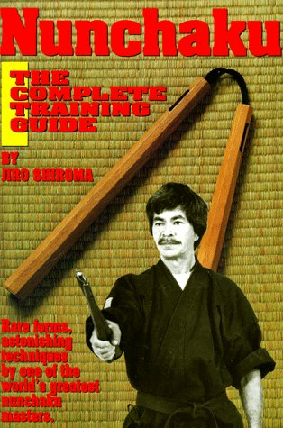 9780865680913: Nunchaku: The Complete Training Guide
