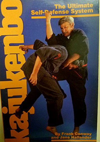 Kajukenbo the Ultimate Self Defense System: Hallander, Conway