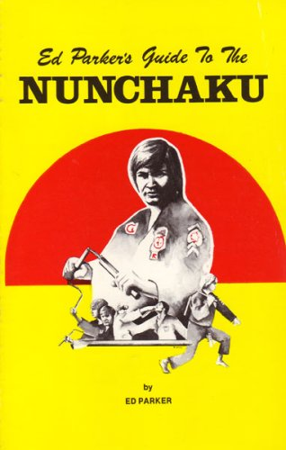 9780865681040: Ed Parker's Guide to the Nunchaku