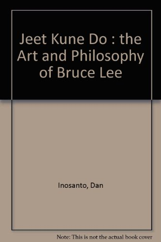 9780865681101: Jeet Kune Do : the Art and Philosophy of Bruce Lee