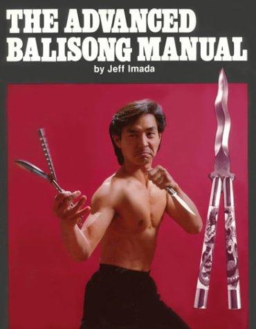9780865681170: The Advanced Balisong Manual (No. 5192)