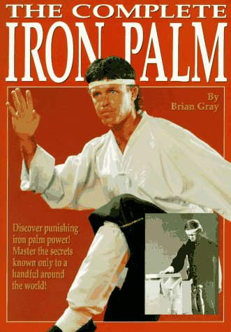 9780865681460: The Complete Iron Palm