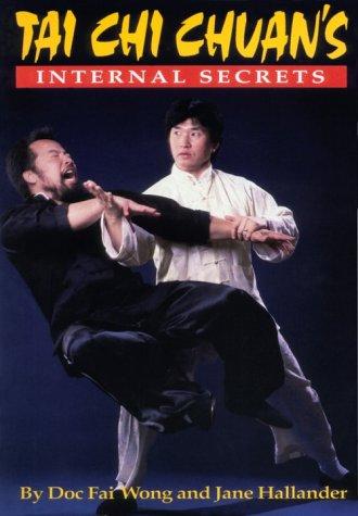 9780865681477: Tai Chi Chuan's Internal Secrets