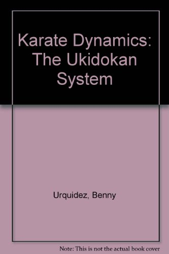 9780865681521: Karate Dynamics: The Ukidokan System