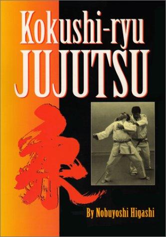 9780865681644: Kokushi-Ryu Jujutsu