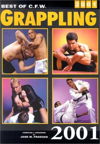 9780865682160: Best of C.F.W Grappling, 2001