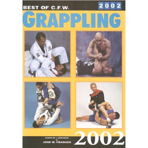 9780865682207: Best of C.F.W. Grapling 2002 (Best of C.F.W. Grappling)