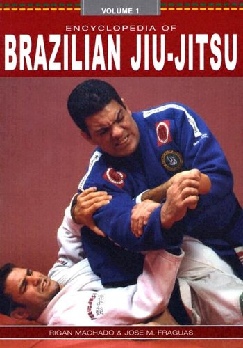 9780865682245: Encyclopedia of Brazilian Jiu-Jitsu: Volume 1