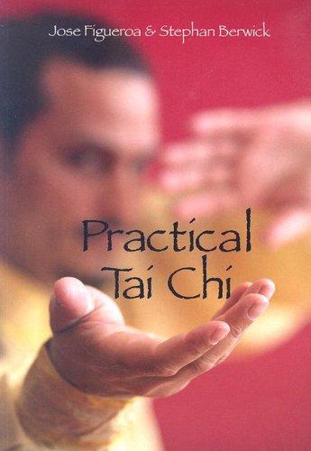 9780865682528: Practical Tai Chi