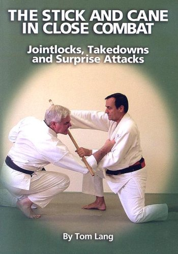 9780865682573: The Stick And Cane In Close Combat: Jointlocks, Takedowns and Surprise Attacks