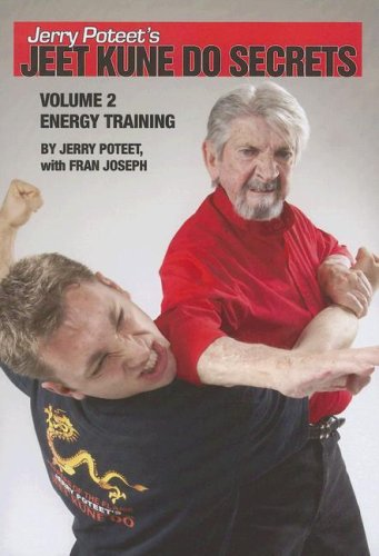9780865682627: Jerry Poteet's Jeet Kune Do Secrets Vol. 2: Energy Training