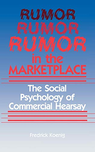 9780865691179: Rumor in the Marketplace: The Social Psychology of Commercial Hearsay