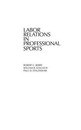 9780865691377: Labor Relations in Professional Sports: