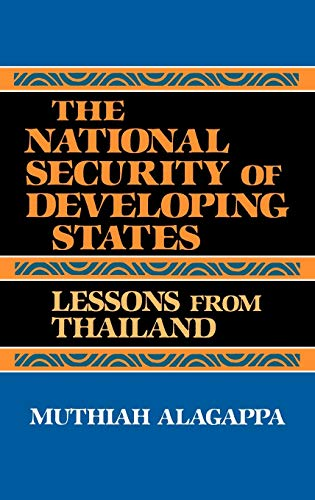 9780865691520: The National Security of Developing States: Lessons from Thailand