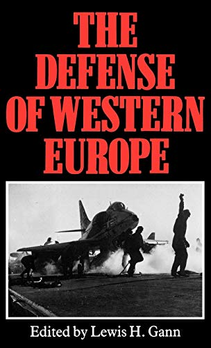 9780865691599: The Defense of Western Europe
