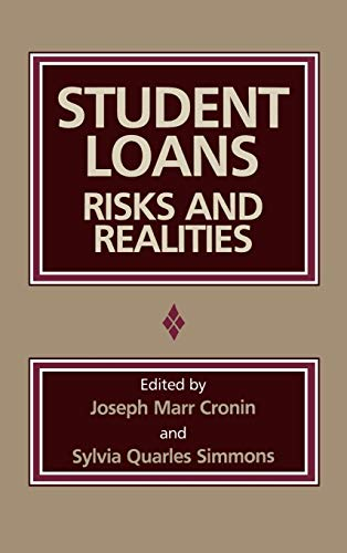 9780865691650: Student Loans: Risks and Realities
