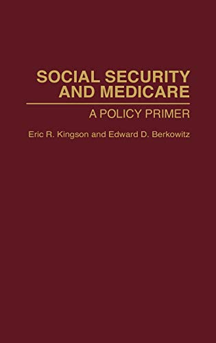 9780865692008: Social Security and Medicare: A Policy Primer