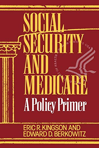 9780865692015: Social Security and Medicare: A Policy Primer