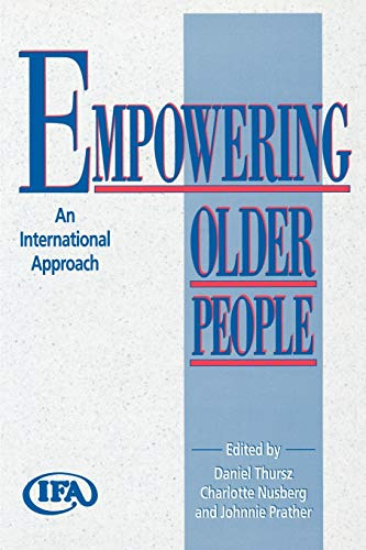 9780865692589: Empowering Older People: An International Approach