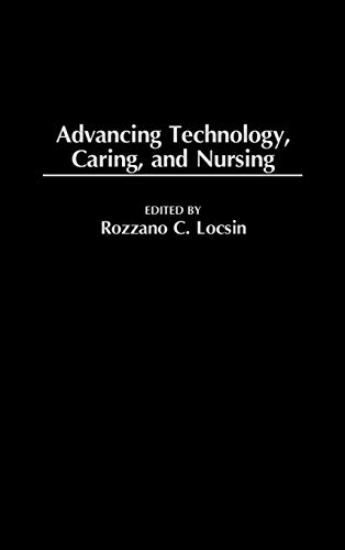 9780865693005: Advancing Technology, Caring, and Nursing