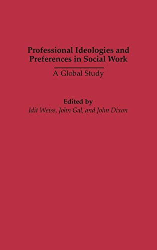 9780865693159: Professional Ideologies and Preferences in Social Work: A Global Study