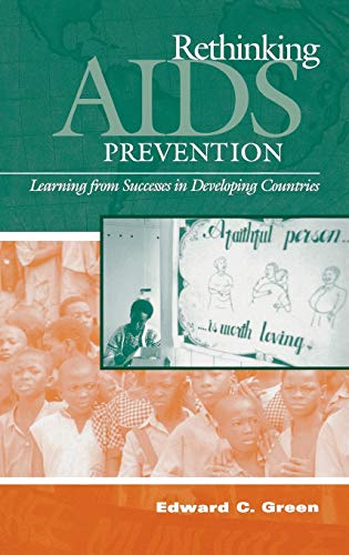 9780865693166: Rethinking AIDS Prevention: Learning from Successes in Developing Countries