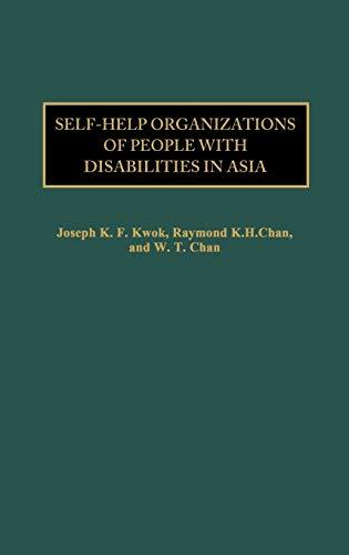 Self-Help Organizations of People with Disabilities in: Kwok, Joseph Kin