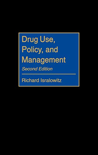 9780865693333: Drug Use, Policy, and Management, 2nd Edition