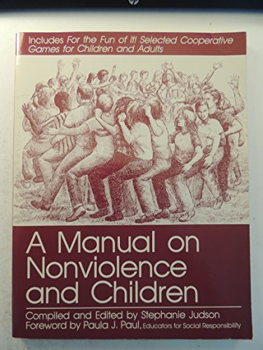 9780865710368: A Manual on Nonviolence and Children
