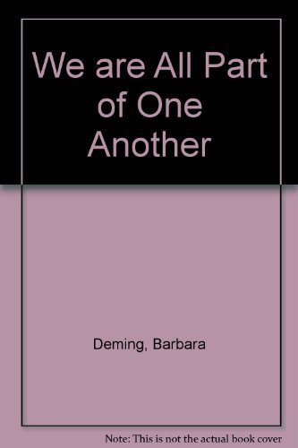 9780865710382: We Are All Part of One Another: Barbara Deming Reader