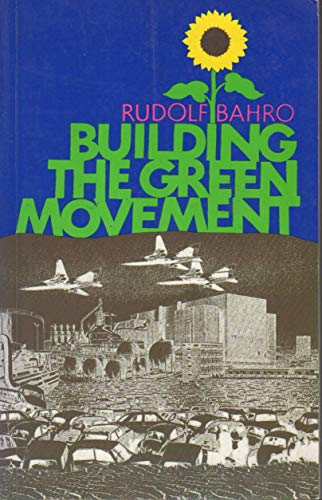 9780865710795: Building the Green Movement