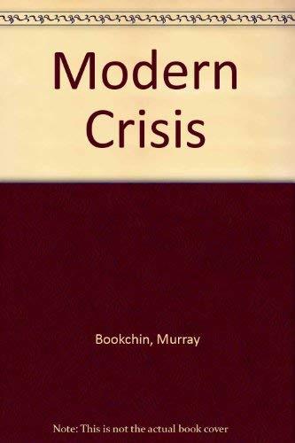 9780865710832: Modern Crisis
