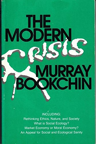 9780865710849: The Modern Crisis