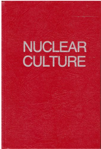 9780865710870: Nuclear Culture: Living and Working in the World's Largest Atomic Complex