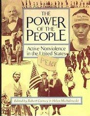 9780865710900: The Power of the People: Active Nonviolence in the United States