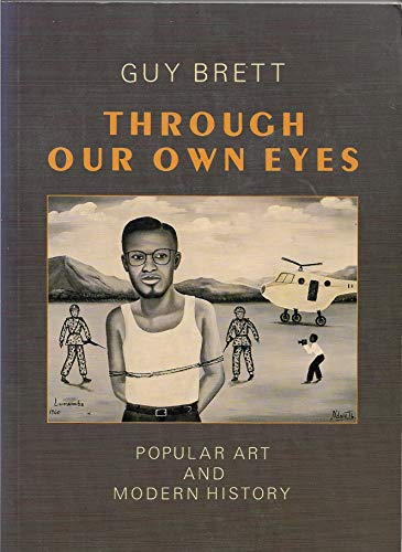 9780865710924: Through Our Own Eyes: Popular Art and Modern History
