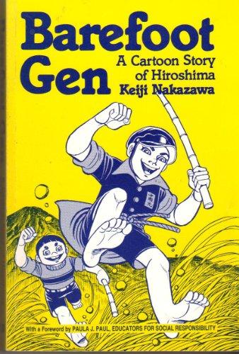 9780865710955: Barefoot Gen: A Cartoon Story of Hiroshima