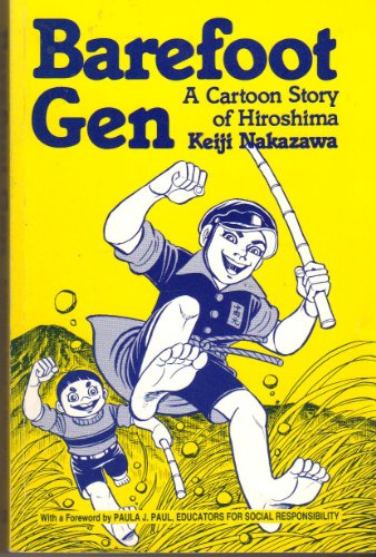 9780865710955: Barefoot Gen: A Cartoon Story of Hiroshima: 1