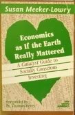9780865711211: Economics As If the Earth Really Mattered: A Catalyst Guide to Socially Conscious Investing