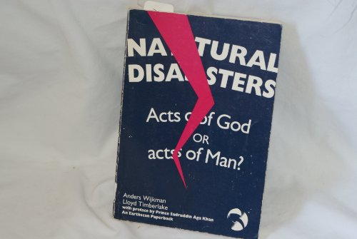 9780865711273: Natural Disasters: Acts of God or Acts of Man? (Earthscan paperback)