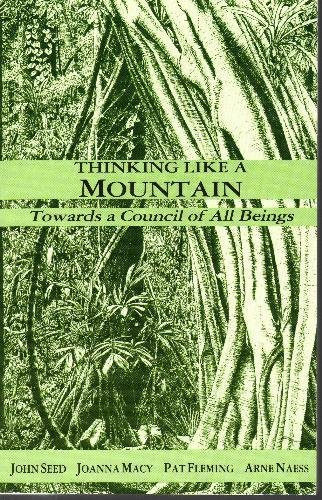 9780865711327: Title: Thinking Like a Mountain Towards a Council of All
