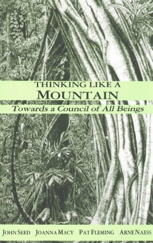 9780865711334: Thinking Like a Mountain: Towards a Council of All Beings