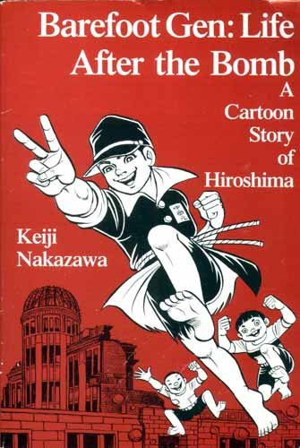Barefoot Gen: Life After the Bomb (Hadashi No Gen)