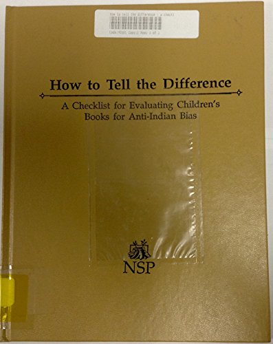 9780865712157: How to Tell the Difference: A Checklist for Evaluating Children's Books for Anti-Indian Bias
