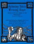 9780865712294: Spinning Tales, Weaving Hope: Stories, Storytelling and Activities for Peace, Justice and the Environment
