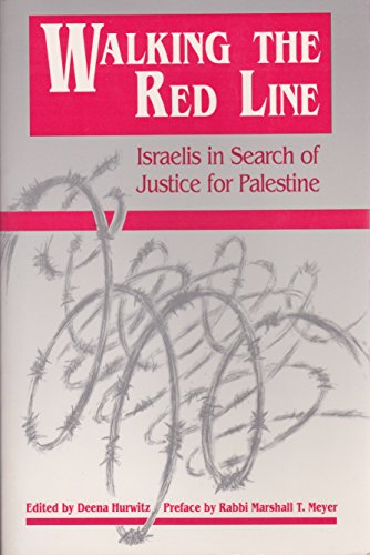 9780865712331: Walking the Red Line: Israelis in Search of Justice for Palestine