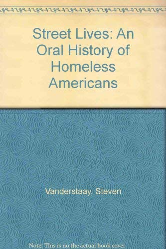 9780865712362: Street Lives: An Oral History of Homeless Americans