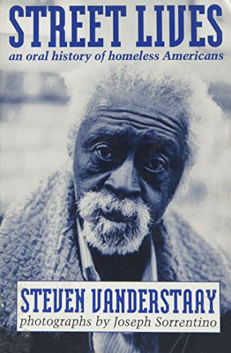 9780865712379: Street Lives: An Oral History of Homeless Americans